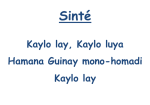 Sinté Kaylo song
